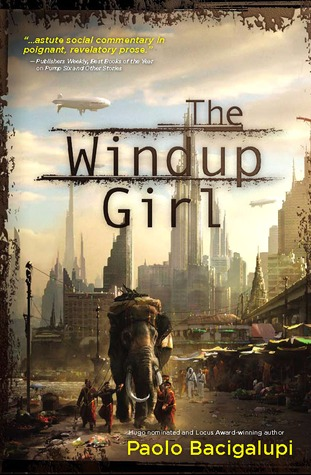 TheWindupGirl-PaoloBacigalupi